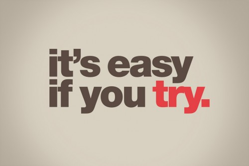 It's easy if you try